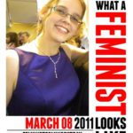 March 8, 2011: Feminist Coming Out Day