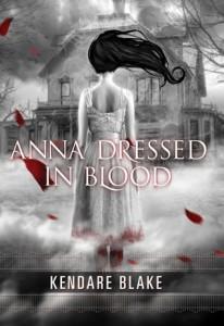 Anna Dressed in Blood, Kendare Blake