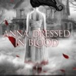 Review: Anna Dressed in Blood