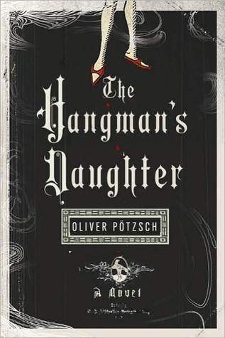The Hangman's Daughter, Oliver Potzsch