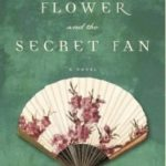 Review: Snow Flower and the Secret Fan