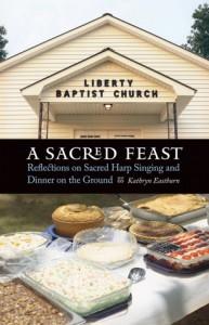 A Sacred Feast, Kathryn Eastburn