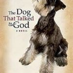 Review: The Dog That Talked to God