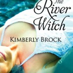 The River Witch, Kimberly Brock