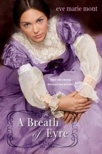 A Breath of Eyre, Eve Marie Mont