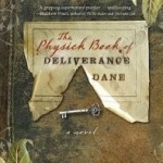 Review: The Physick Book of Deliverance Dane