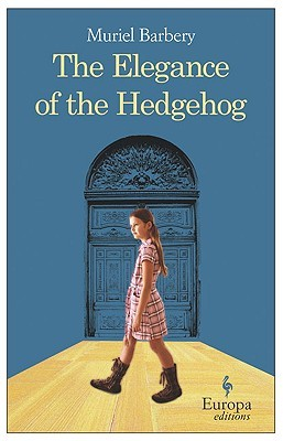 The Elegance of the Hedgehog, Muriel Barbery