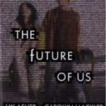 Review: The Future of Us