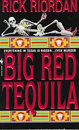 Big Red Tequila, Rick Riordan