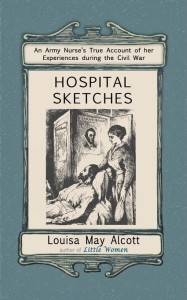 Hospital Sketches, Louisa May Alcott