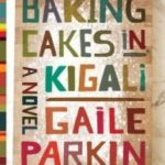 Review: Baking Cakes in Kigali
