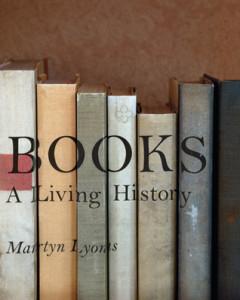 Books: A Living History, Martyn Lyons