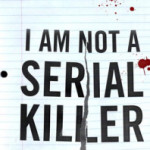 Review: I Am Not a Serial Killer