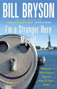 I'm a Stranger Here Myself, Bill Bryson