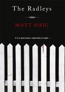 The Radleys, Matt Haig
