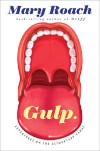 Gulp, Mary Roach