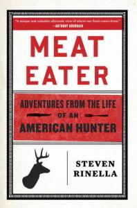 Meat Eater, Steven Rinella