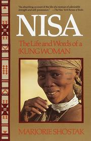 Nisa: The Life and Words of a !Kung Woman, Marjorie Shostak