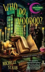 Who Do Voodoo? Rochelle Staab