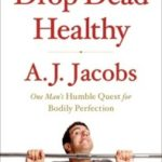 Review: Drop Dead Healthy