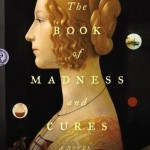 Review: The Book of Madness and Cures