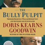Review: The Bully Pulpit