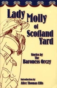 Lady Molly of Scotland Yard, Emmuska Orczy