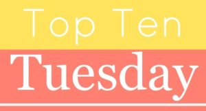 Top Ten Tuesday: Popular Authors I've Never Read