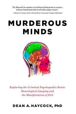 Murderous Minds, Dean Haycock