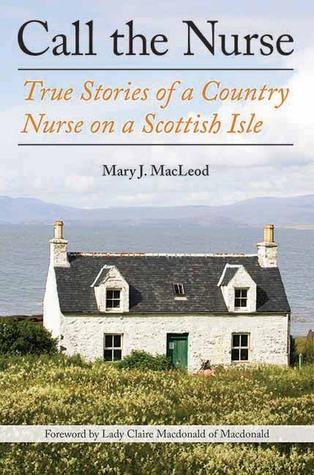 Call the Nurse, Mary J. MacLeod