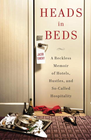 Heads in Beds, Jacob Tomsky