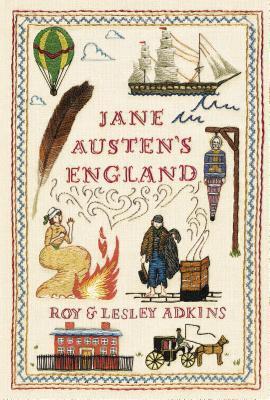 Jane Austen's England, Roy Lesley Adkins