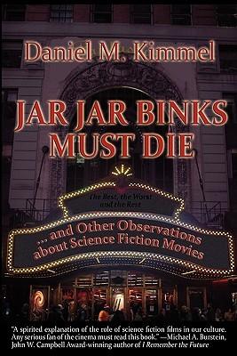 Jar-Jar Binks Must Die, Daniel Kimmel