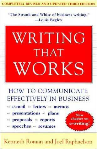 Writing That Works, Kenneth Roman and Joel Raphaelson