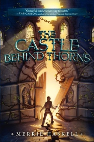The Castle Behind Thorns, Merrie Haskell