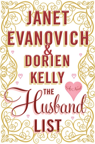 The Husband List, Janet Evanovich and Dorien Kelly