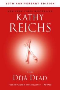 Deja Dead, Kathy Reichs