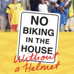 Review: No Biking in the House Without a Helmet