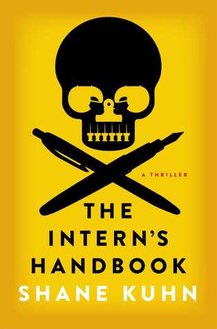 The Intern's Handbook, Shane Kuhn