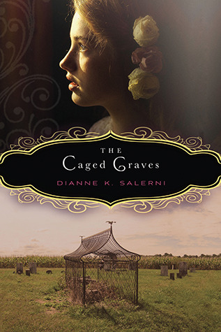 The Caged Graves, Dianne K. Salerni
