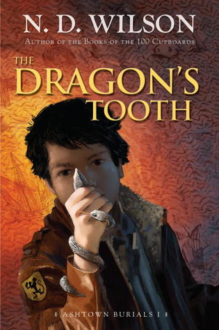 The Dragon's Tooth, N.D. Wilson