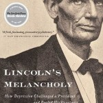 Review: Lincoln's Melancholy