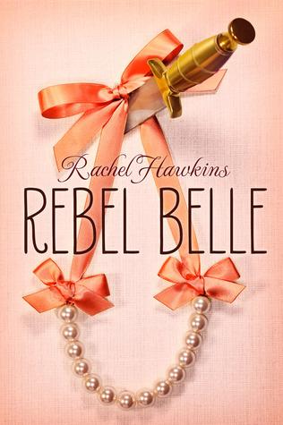 Rebel Belle, Rachel Hawkins