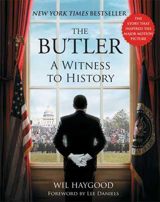The Butler: A Witness to History, Wil Haygood