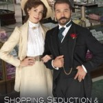 Review: Shopping, Seduction & Mr. Selfridge