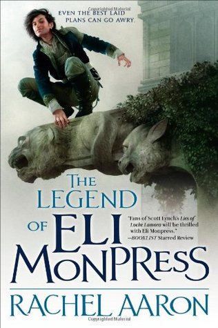 The Legend of Eli Monpress, Rachel Aaron
