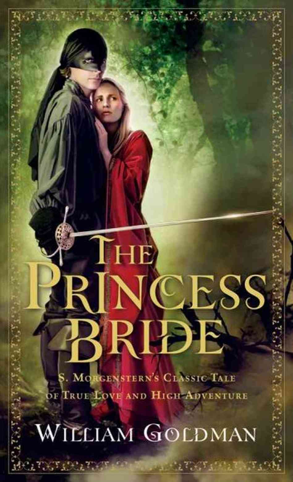 The Princess Bride, William Goldman