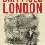 Review: Dirty Old London