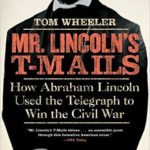 Review: Mr. Lincoln's T-Mails