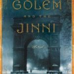 Review: The Golem and the Jinni